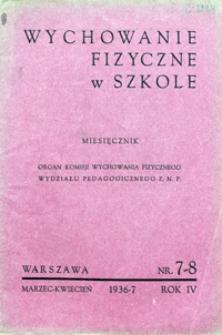 Wychowanie Fizyczne w Szkole, 1936/7, nr 7-8