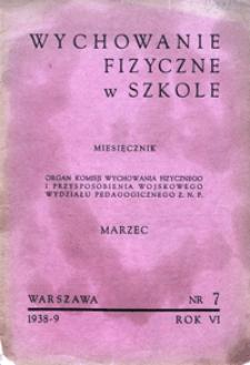 Wychowanie Fizyczne w Szkole, 1938/9, nr 7