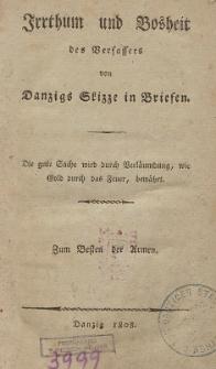 Irrthum und Bosheit des Verfassers von Danzigs Skizze in Briefen [...]
