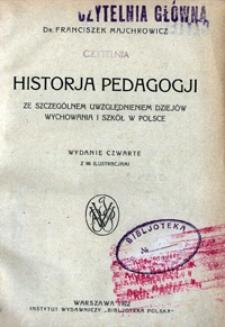 Historja pedagogji : ze szczególnym uwzgędnieniem dziejów wychowania i szkół w Polsce