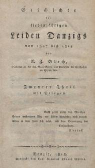Geschichte der siebenjährigen Leiden Danzigs von 1807 bis 1814. T. 2