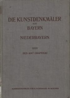 Die Kunstdenkmäler von Niederbayern. H. 24. Bezirksamt Grafenau