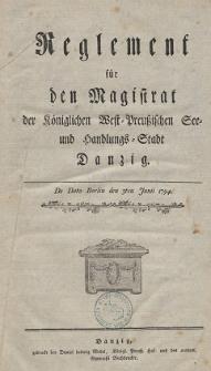Reglement für den Magistrat der Königlichen West-Preussischen See- und Handlungs-Stadt Danzig [...]