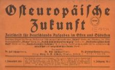Osteuropäische Zukunft : Zeitschrift für Deutschlands Aufgaben im Osten und Südosten, 1918 nr 15