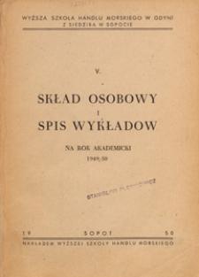 Skład Osobowy i Spis Wykładów na Rok Akademicki ... / Wyższa Szkoła Handlu Morskiego w Gdyni z siedzibą w Sopocie, 1950