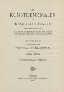 Die Kunstdenkmäler von Oberpfalz & Regensburg. H. 18. Bezirksamt Nabburg
