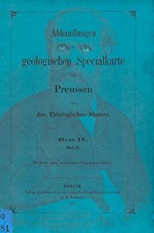 Abhandlungen zur Geologischen Specialkarte von Preussen und den Thüringischen Staaten 1883 Bd. 4, H. 2