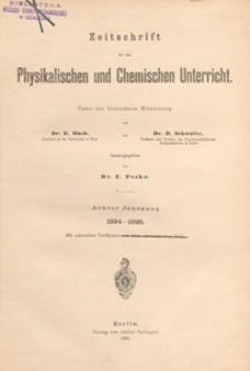 Zeitschrift für den Physikalischen und Chemischen Unterricht, 1894-1895 H 5