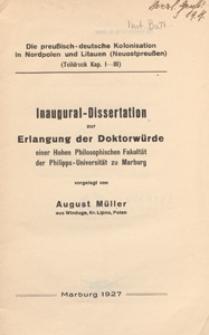 Die preussisch-deutsche Kolonisation in Nordpolen und Litauen (Neuostpreussen) : (Teildruck Kap. I-III) : Inaugural-Dissertation zur Erlangung der Doktorwürde