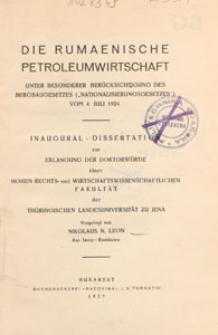 """Die rumaenische Petroleumwirtschaft : unter besonderer Berücksichtigung des Bergbaugesetzes (""""Nationalisierungsgesetzes"""") vom 4. Juli 1924 : Inaugural - Dissertation"""