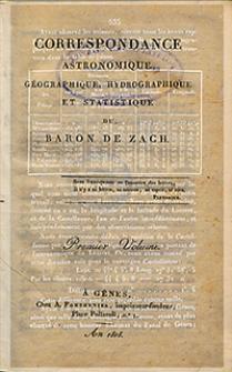 Correspondance Astronomique, Géographique, Hydrographique et Statistique du Baron de Zach. 1818, vol. 1