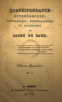 Correspondance Astronomique, Géographique, Hydrographique et Statistique du Baron de Zach. 1826, vol. 15, nr 1