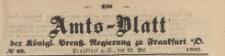 Amts-Blatt der Königlichen Preussischen Regierung zu Frankfurth an der Oder, 1867.05.29 nr 22