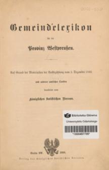 Gemeindelexikon für die Provinz Westpreussen : auf Grund der Materialien der Volkszählung vom 2. Dezember 1895 und anderer amtlicher Quellen