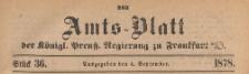 Amts-Blatt der Königlichen Preussischen Regierung zu Frankfurth an der Oder, 1878.09.04 nr 36