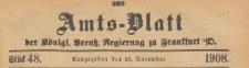 Amts-Blatt der Königlichen Preussischen Regierung zu Frankfurth an der Oder, 1908.11.25 nr 48