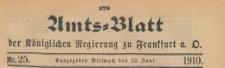Amts-Blatt der Königlichen Regierung zu Frankfurth an der Oder, 1910.06.22 nr 25