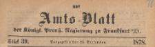 Amts-Blatt der Königlichen Preussischen Regierung zu Frankfurth an der Oder, 1878.09.25 nr 39