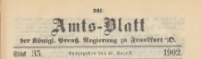 Amts-Blatt der Königlichen Preussischen Regierung zu Frankfurth an der Oder, 1902.08.27 nr 35