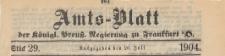 Amts-Blatt der Königlichen Preussischen Regierung zu Frankfurth an der Oder, 1904.07.20 nr 29