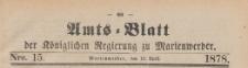 Amts-Blatt der Königlichen Regierung zu Marienwerder für das Jahr, 1878.04.10 nr 15