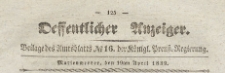 Oeffentlicher Anzeiger : Beilage des Amtsblatt der Königlichen Preussischen Regierung, 1839.04.19 nr 16