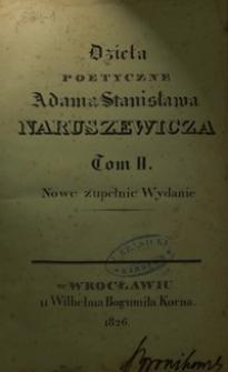 Dzieła poetyczne Adama Stanisława Naruszewicza. T. 2