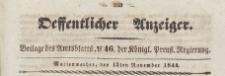 Oeffentlicher Anzeiger : Beilage des Amtsblatt der Königlichen Preussischen Regierung, 1844.11.13 nr 46