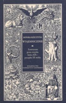 Wtajemniczenie : ezoteryczna proza rosyjska końca XIX - początku XX wieku