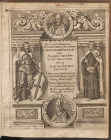 Petri de Dusburg, Ordinis Teutonici Sacerdotis, Chronicon Prussiae, : in quo Ordinis Teutonici origo, res ejusdem Ordinis Magistris ab An.[no] MCCXXVI. usque ad An.[no] MCCCXXVI, in Prussia gestae exponuntur, cum incerti Auctoris continuatione usque ad Annum MCCCCXXXV. Accesserunt his praeter notas Dusburgensem Privilegia quedam Prussis antiquitus concessa, item Dissertationes XIX. antiquitates prussicas complexa, / auctore et collectore Christophoro Hartknoch [...]