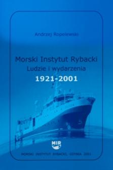 Morski Instytut Rybacki : ludzie i wydarzenia 1921-2001