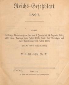 Reichsgesetzblatt : herausgegeben im Reichsministerium des Innern, 1891 nr 1