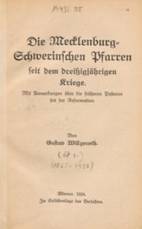 Die Mecklenburg-Schwerinschen Pfarren seit dem dreißigjährigen Kriege : mit Anmerkungen über die früheren Pastoren seit der Reformation