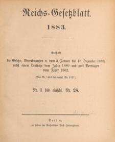 Reichsgesetzblatt : herausgegeben im Reichsministerium des Innern, 1883 nr 28