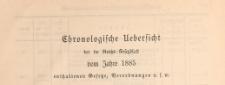 Reichsgesetzblatt : herausgegeben im Reichsministerium des Innern, 1885, Chronologische_Ueberficht