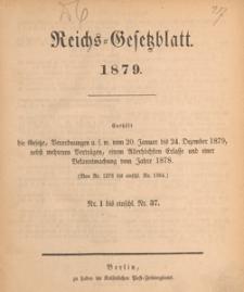 Reichsgesetzblatt : herausgegeben im Reichsministerium des Innern, 1879 nr 22