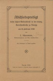Abschiedspredigt beim letzten Gottesdienst in der evang. Garnisonkirche zu Danzig am 22. Februar 1920