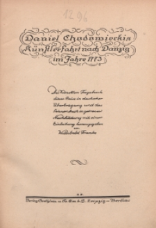 Daniel Chodowiecks Künstlerfahrt nach Danzig im Jahre 1773 : des Künstlers Tagebuch dieser Reise in deutscher Übertragung und das Skizzenbuch in getreuen Nachbidung