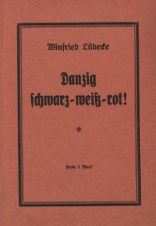 Danzig schwarz-weiß-rot!