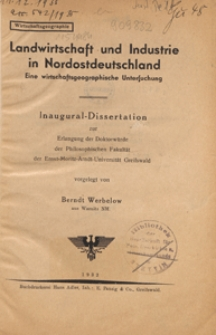 Landwirtschaft und Industrie in Nordostdeutschland : eine wirtschaftsgeographische Untersuchung