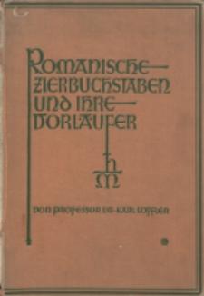 Romanische Zierbuchstaben und ihre Vorläufer