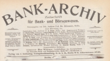 Bank-Archiv. Zeitschrift für Bank- und Börsenwesen, 1909.10.01 nr 1