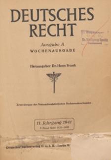 Deutsches Recht. Wochensausgabe : Zentralorgan des National-Sozialistischen Rechtswahrerbundes. Bd. 2, 1941.09.27 H. 39