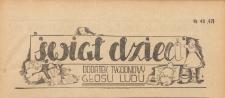 Świat dzieci. Dodatek tygodniowy Głos Ludu : pismo codzienne Polskiej Partii Robotniczej, 1946 nr 43