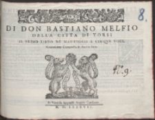 Di Don Bastiano Melfio Della Citta Di Torsi : Il Primo Libro De Madrigali A Cinqve Voci.