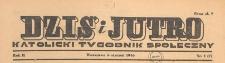 Dziś i Jutro : katolicki tygodnik społeczny, 1946.01.13 nr 2