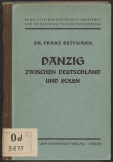 Danzig zwischen Deutschland und Polen