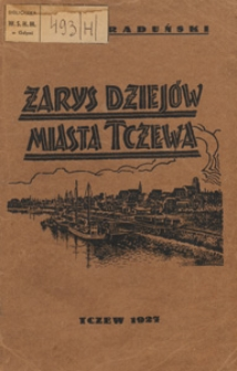 Zarys dziejów miasta Tczewa