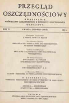 Przegląd Oszczędnościowy : kwartalnik poświęcony zagadnieniom z dziedziny oszczędności, 1939 nr 21