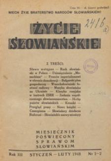 Życie Słowiańskie : miesięcznik społeczno-polityczny, 1949.01-02 nr 1-2